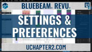 Bluebeam Revu-Settings & Preferences-UChapter2